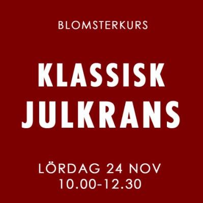 KLASSISK JULKRANS / LÖR 24 NOV -