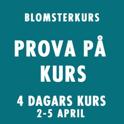 PROVA PÅ KURS 2-5 APRIL -