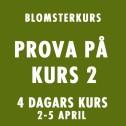 PROVA PÅ KURS 2 / 2-5 APRIL