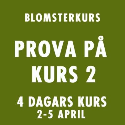PROVA PÅ KURS 2 / 2-5 APRIL -