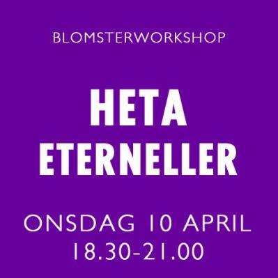 HETA ETERNELLER / 10 APRIL -
