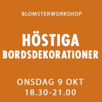 HÖSTIGA BORDSDEKORATIONER / 9 OKT -