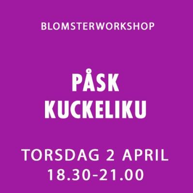 PÅSK KUCKELIKU / 2 APRIL -