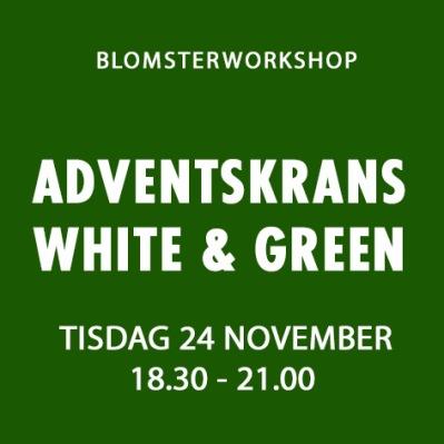 ADVENTSKRANS WHITE & GREEN / 24 NOV -