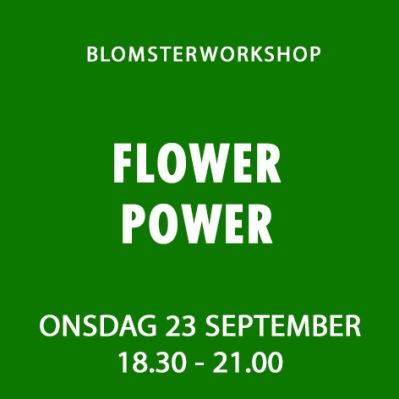 FLOWER POWER 23 SEPTEMBER -
