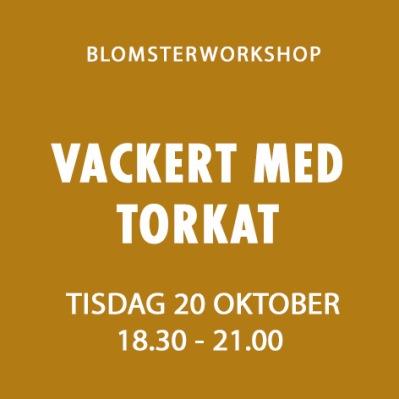 VACKERT MED TORKAT / 20 OKTOBER -
