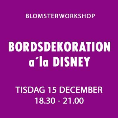 BORDSDEKORRATION a´la DISNEY / 15 DEC -
