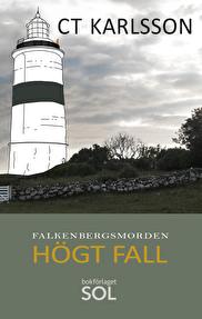 Falkenbergsmorden - Högt fall 2017-05