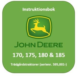 Instruktionsbok 170, 175, 180 & 185 Trädgårdstraktorer