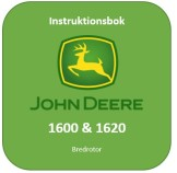 Instruktionsbok 1600 & 1620 Bredrotor