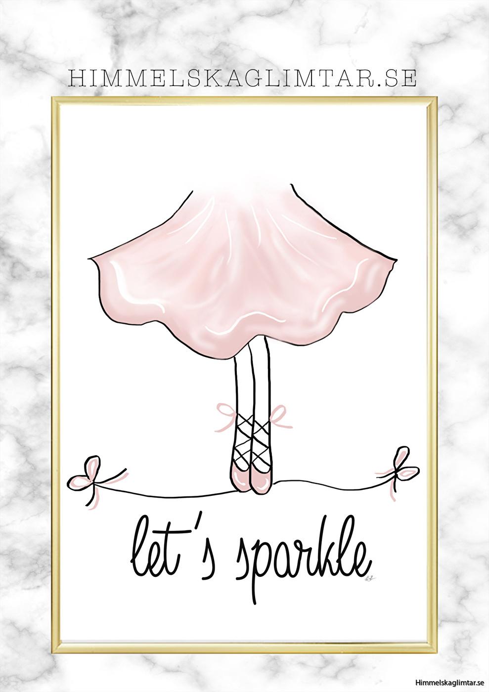 barnrum-barnrumsinredning-barnposter-poster-himmelskaglimtar-flickrum-ballerina-lets sparkle-barninterior