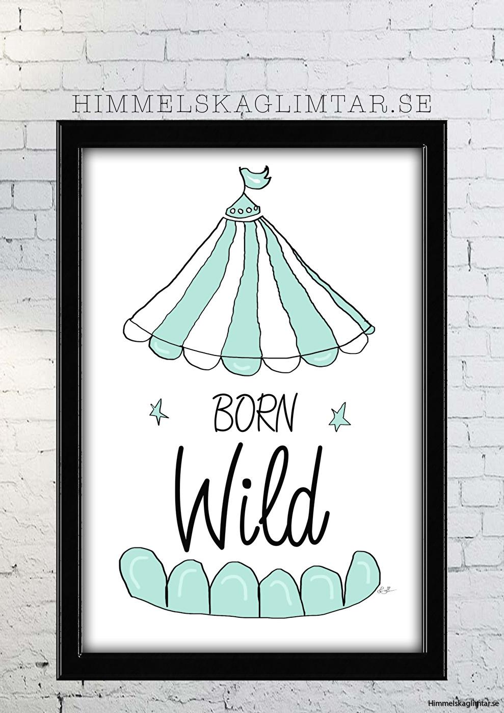 barnrum-barnrumsinredning-barnposter-poster-himmelskaglimtar-born wild-circus-pojkrum