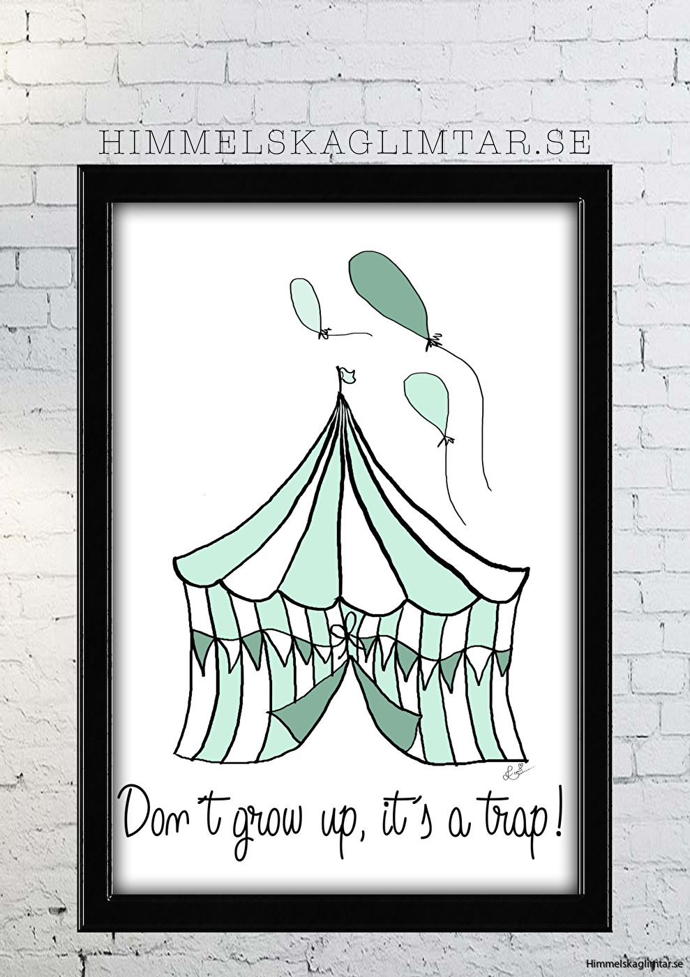 barnrum-barnrumsinredning-barnposter-poster-himmelskaglimtar-circus-dont grow up-pojkrum