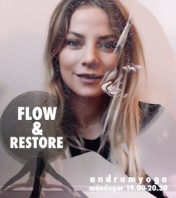 Flow & Restore - Flow & Restore Måndag 19.00-20.30 Liv Jonsson