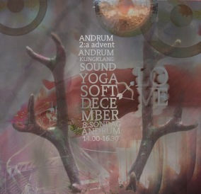 WORKSHOPS / AFTER WORK - ANDRUM I 2:a ADVENT YOGA & SOUNDHEALING
