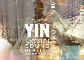 YINYOGA & CRYSTALSOUND HEALING - YIN & Crystalsound Onsdag 18.30-20.00 Månica