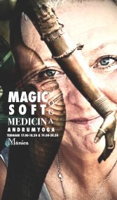 YOGA MAGIC & SOFT MOMENT - YOGA magic medicin Tisdag 17.00-18.30 Månica