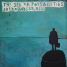 the sea of possibilities