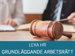LexaHR – Arbetsrätt Grund