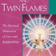 Soul Mates And Twin Flames, The Spiritual Dimension of love and Relationships by Elizabeth Clare Prophet - in English