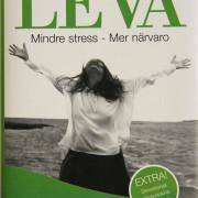 Lär dig leva : Mindre stress - Mer närvaro  av Mats Billmark, Susan Billmark