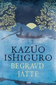 Begravd jätte av Kazuo Ishiguro - På Svenska