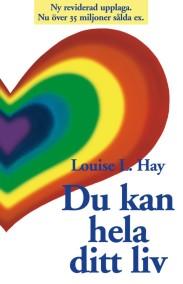 Du kan hela ditt liv  av Louise L. Hay - På Svenska