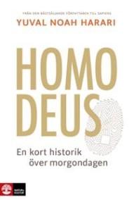 Yuval Noah Harari - Homo Deus: En kort historik över morgondagen - På Svenska
