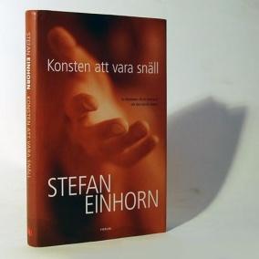 Stefan Einhorn - Konsten att vara snäll - På Svenska