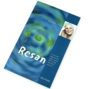 Resan: En fantastisk vägvisare som hjälper dig att läka din själ, hela ditt liv och bli fri  av Brandon Bays