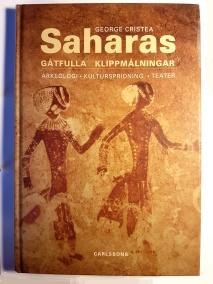 Saharas Gåtfulla Klippmålningar av George Cristea - På Svenska