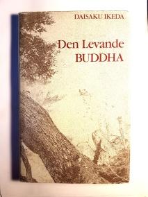 Den Levande Buddha av Daisaku Ikeda - På Svenska