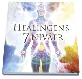 Healingens 7 nivåer av Niclas Thörn, Ewa Forkélius - På Svenska