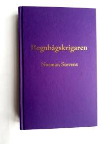 Regnbågskrigaren av Norman Stevens - På Svenska
