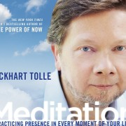 Eckhart Tolle - CD-Audio, Meditation  Practicing Presence in Every Moment of Your Life