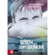 Barn som bråkar : Att hantera känslostarka barn i vardagen  av Bo Hejlskov Elvén och Tina Wiman