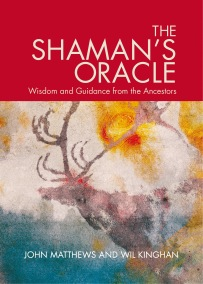 Shaman's Oracle: Wisdom and Guidance from the Ancestors by John Mathews, Will Kinghan NEW EDITION - In English