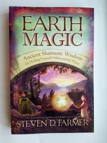 Earth Magic  Ancient Secrets For Healing Yourself And Others by Steven Farmer - Paperback Book