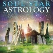 Druidic Soul Star Astrology  A New Way to Discover Your Past Lives without Past-Life Regressions by Maria Wheatley