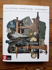 Forntid i Sverige - en introduktion av Dag Lindström - På Svenska