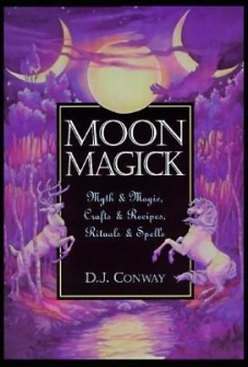 Moon Magick: Myth & Magic, Crafts & Recipes, Rituals & Spells  av D. J. Conway - In English - In English