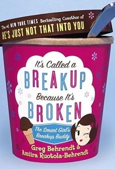 It's Called a Breakup Because It's Broken : The Smart Girl's Breakup Buddy av Greg Behrendt, Amiira Ruotola-Behrendt - In English