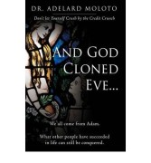 And god cloned eve…by Dr. Adelard Moloto