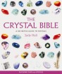 Crystal Bible: A Definitive Guide to Crystals by Judy Hall - In English