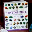 Crystal Bible: A Definitive Guide to Crystals by Judy Hall