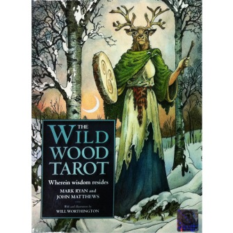 The Wildwood Tarot  Wherein Widsom Resides - Mark Ryan, John Matthews - In English