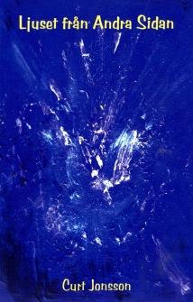 Ljuset från andra sidan av Curt Jonsson - På Svenska