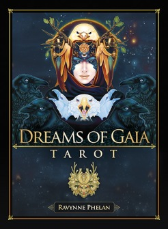 Dreams of Gaia Tarot  A Tarot for a New Era by Ravynne Phelan - In English