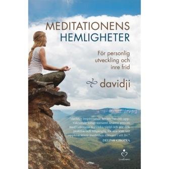 Meditationens hemligheter: För personlig utveckling och inre frid av Davidji - På Svenska
