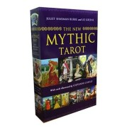 The New Mythic Tarot by Juliet Sharman-Burke, Liz Greene